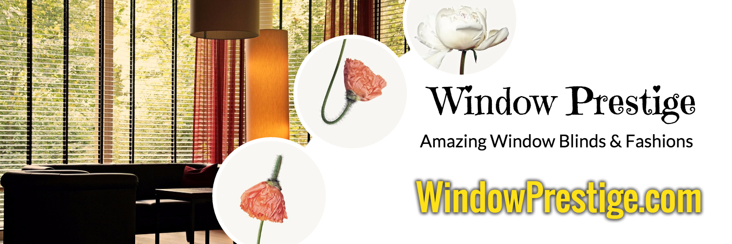 Window Prestige – Amazing Window Blinds & Fashions